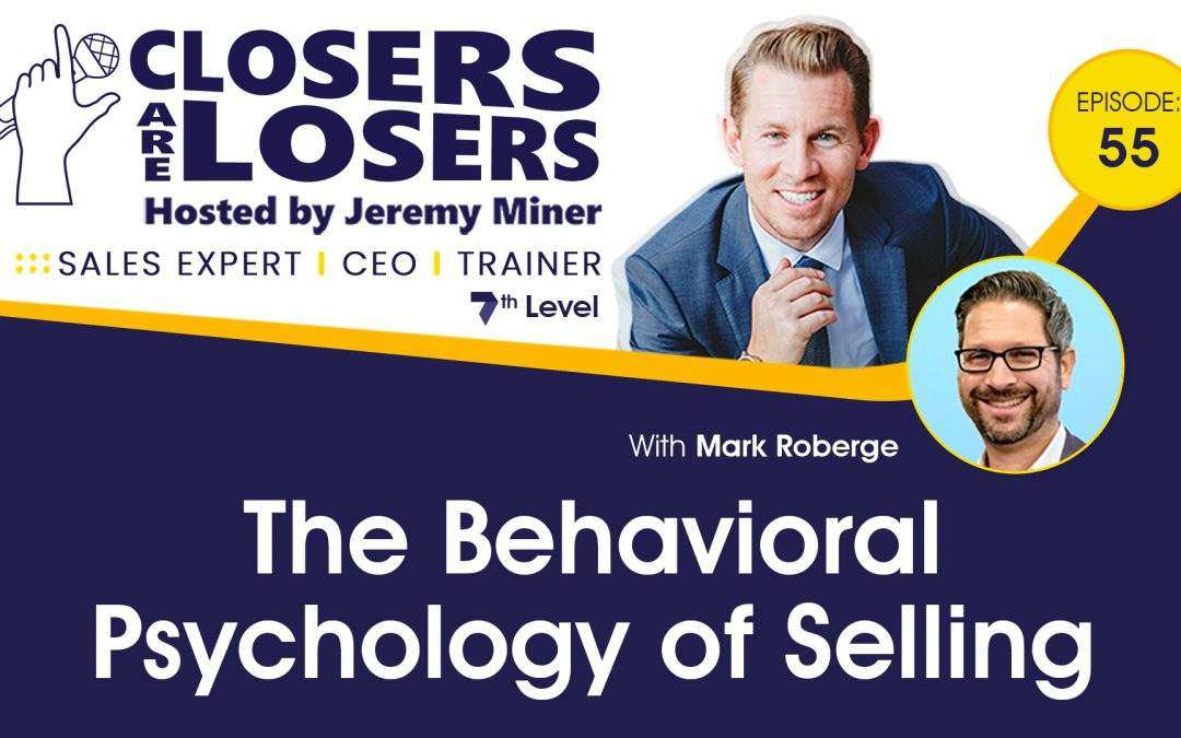 The Behavioral Psychology of Selling