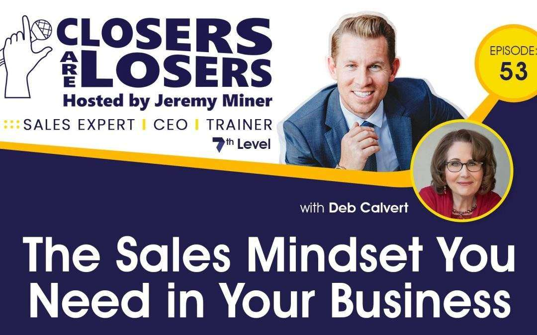 The Sales Mindset You Need in Your Business