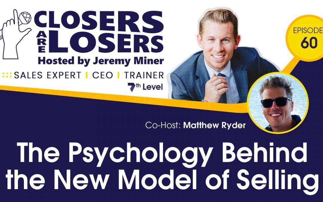 The Psychology Behind the New Model of Selling