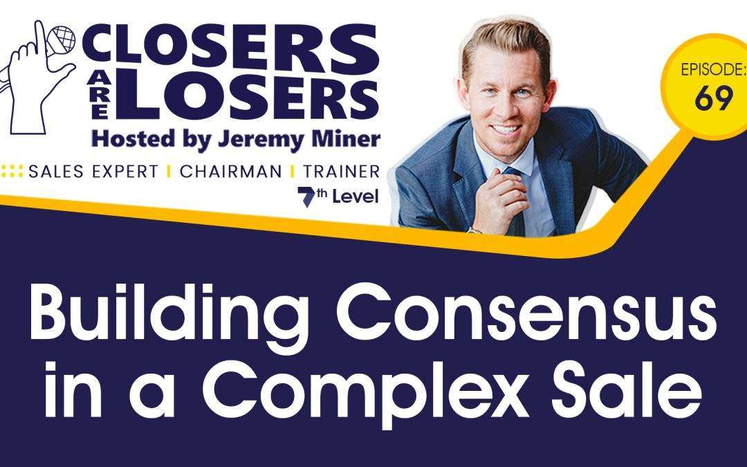 Building Consensus in a Complex Sale