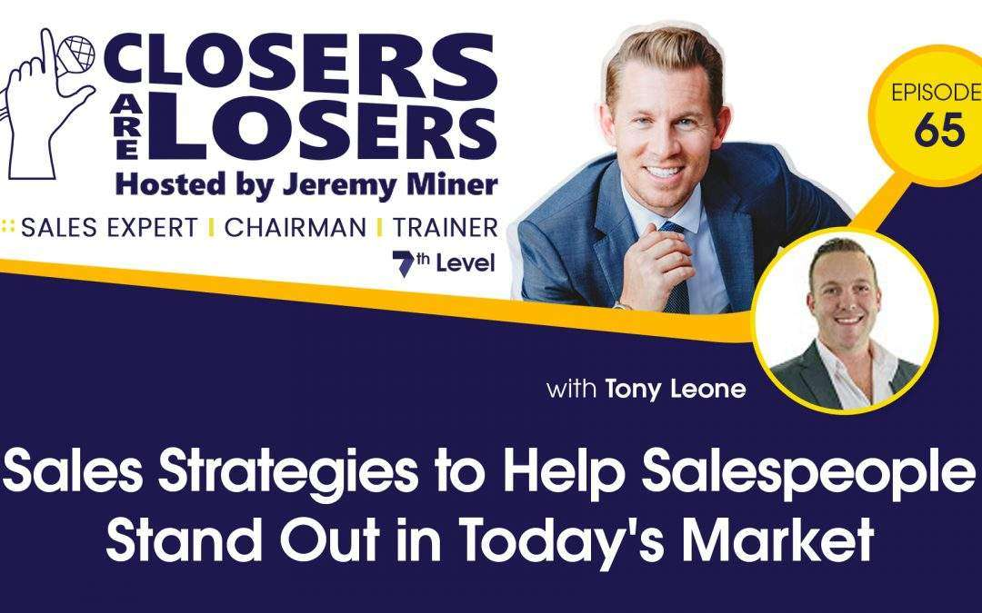 Sales Strategies to Help Salespeople Stand Out in Today's Market