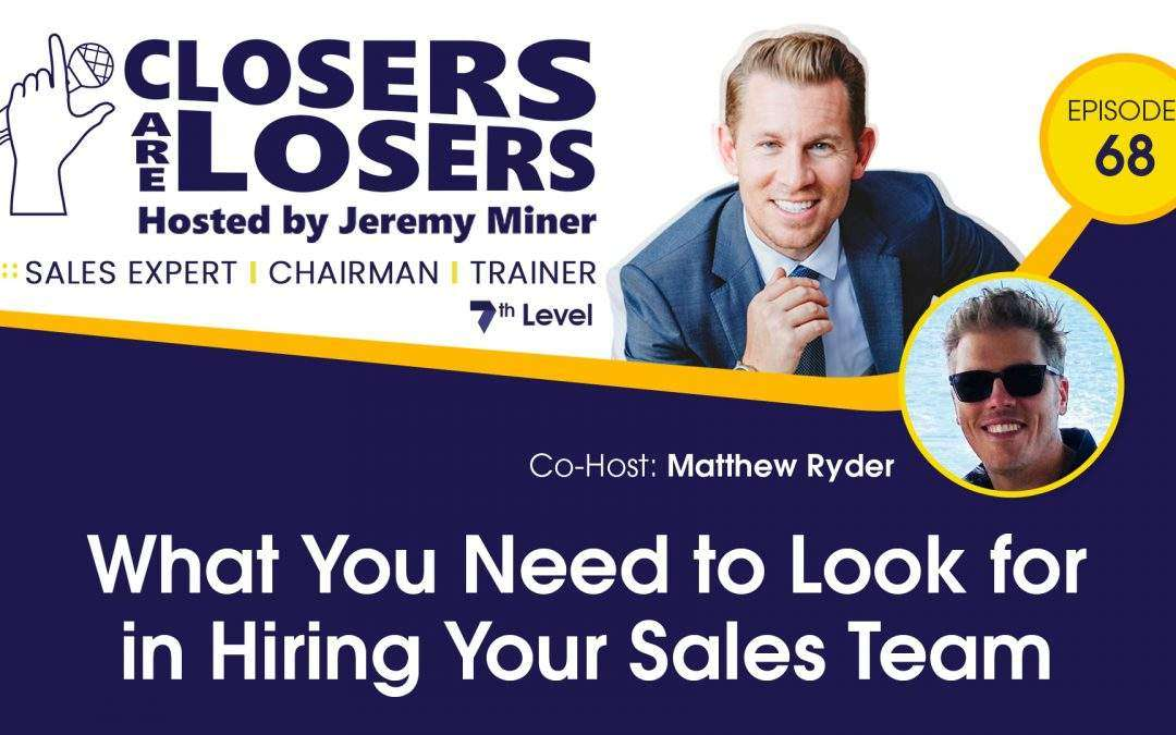 What You Need to Look for in Hiring Your Sales Team