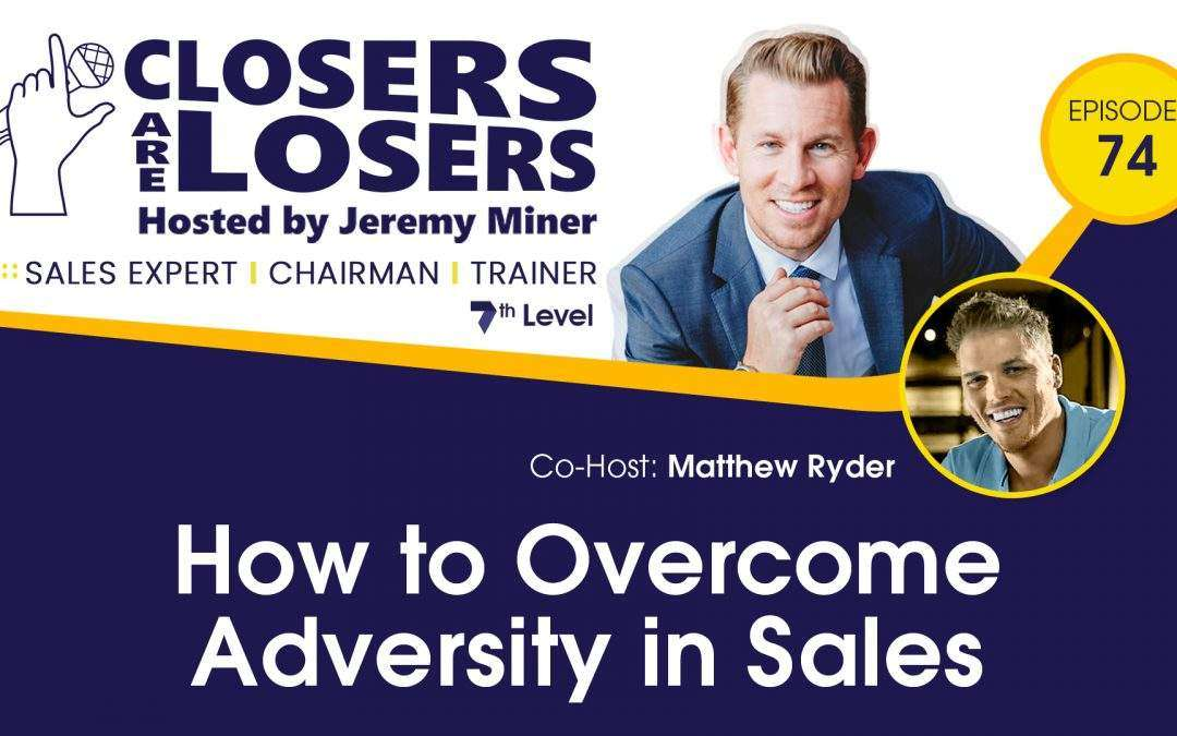 How to Overcome Adversity in Sales