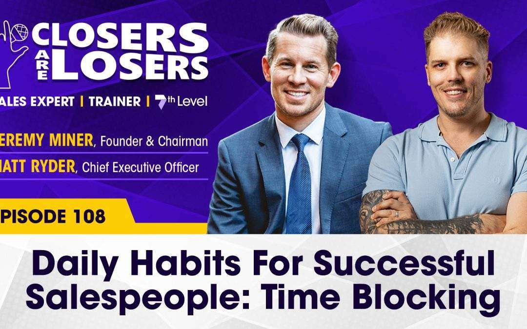 Daily Habits For Successful Salespeople: Time Blocking