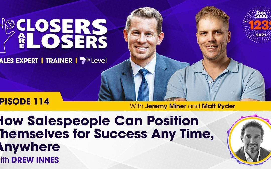 How Salespeople Can Position Themselves for Success Any Time, Anywhere