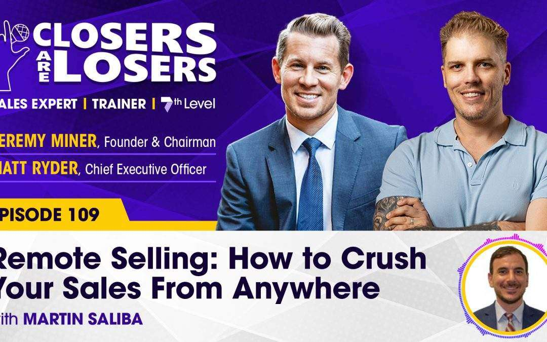 Remote Selling: How to Crush Your Sales From Anywhere